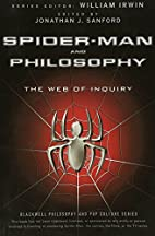 Spider-Man and Philosophy: The Web of…