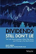 Dividends Still Don't Lie: The Truth…