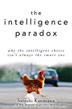 The Intelligence Paradox: Why the…