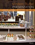 Modern Buffet Presentation by Carol Murphy…