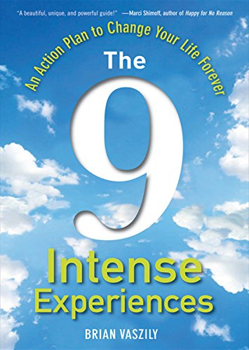 the-9-intense-experiences-an-action-plan-to-change-your-life-forever