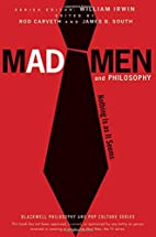 Mad Men and Philosophy: Nothing Is as It…