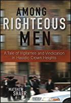 Among Righteous Men: A Tale of Vigilantes…