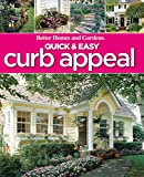 Better Homes and Gardens: Quick & Easy Curb Appeal (Better Homes & Gardens Do It Yourself)