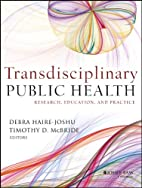 Transdisciplinary Public Health: Research,…