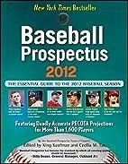 Baseball Prospectus 2012 by Baseball…