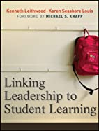 Linking Leadership to Student Learning by…