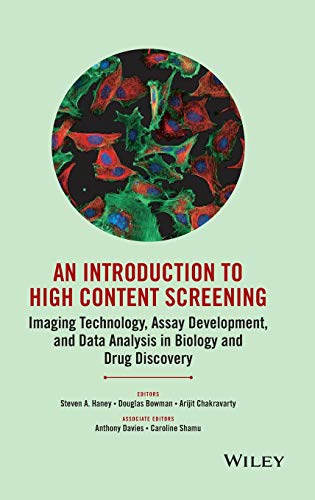 an-introduction-to-high-content-screening-imaging-technology-assay-development-and-data-analysis-in-biology-and-drug-discovery