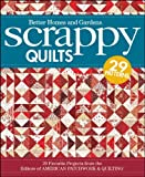 Better Homes and Gardens: Scrappy Quilts: 29 Favorite Projects from the Editors of American Patchwork and Quilting (Better Homes & Gardens Cooking)