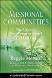 McNeal, Reggie: Missional Communities: The Rise of the Post-Congregational Church