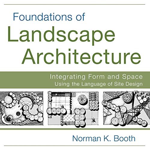 foundations-of-landscape-architecture-integrating-form-and-space-using-the-language-of-site-design