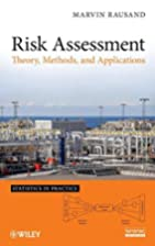 Risk Assessment Theory, Methods, and…