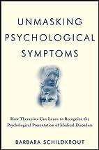 Unmasking Psychological Symptoms: How…