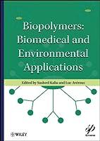 Biopolymers: Biomedical and Environmental…