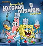SpongeBob's Kitchen Mission Cookbook:…