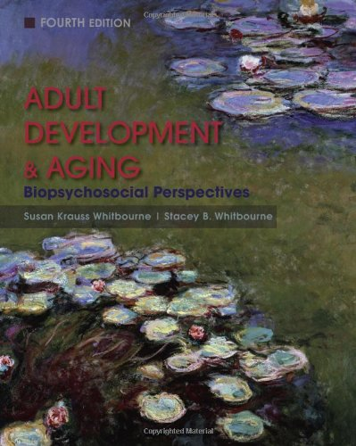 adult-development-and-aging-biopsychosocial-perspectives