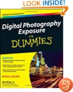 Digital Photography Exposure For Dummies