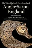 Lapidge, Michael: The Wiley-Blackwell Encyclopedia of Anglo-Saxon England