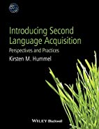 Introducing Second Language Acquisition:…