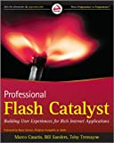 Casario, Marco: Professional Flash Catalyst: Building User Experiences for Rich Internet Applications