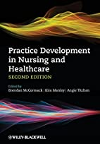 Practice Development in Nursing and…