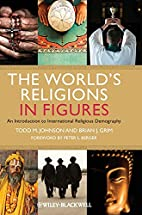 The World's Religions in Figures: An…