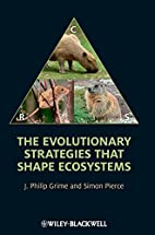 The Evolutionary Strategies that Shape…