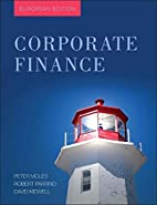 Corporate Finance: European Edition by Peter…