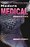 Everitt, Brian S.: Modern Medical Statistics: A Practical Guide