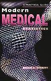Everitt, Brian S.: Modern Medical Statistics: A Practical Guide