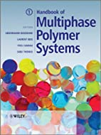 Handbook of Multiphase Polymer Systems by…