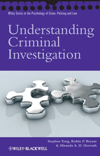understanding-criminal-investigation-wiley-series-in-psychology-of-crime-policing-and-law