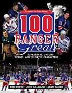 100 Ranger Greats: Superstars, Unsung Heroes…