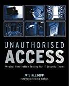 Unauthorised Access: Physical Penetration…