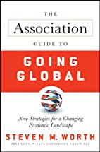 The Association Guide to Going Global: New…