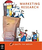 Aaker: Marketing Research (The Pacific Rim Edition)