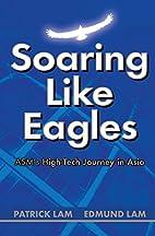 Soaring Like Eagles - ASM's High-Tech…