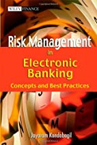 Risk Management in Electronic Banking:…