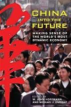 China into the Future: Making Sense of the…