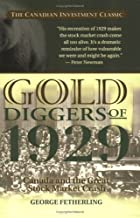 Gold diggers of 1929 : Canada and the great…