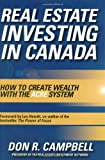 Campbell, Don R.: Real Estate Investing in Canada : Creating Wealth with the ACRE System