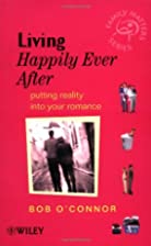 Living Happily Ever After: Putting Reality…