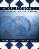 Miles: Macroeconomics: Understanding the Wealth of Nations