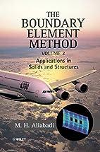 The Boundary Element Method Volume 2…