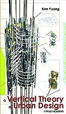 Reinventing the Skyscraper: A Vertical…