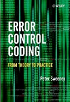 Error Control Coding: From Theory to…