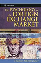 The Psychology of the Foreign Exchange…