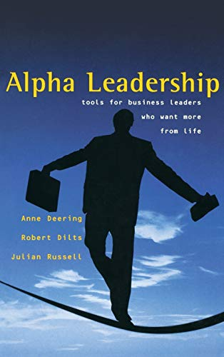 alpha-leadership-tools-for-business-leaders-who-want-more-from-life