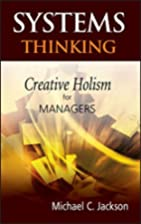 Systems Thinking: Creative Holism for…
