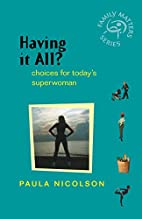 Having It All: Choices for Today's…